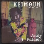 Andy Palacio || Keimoun