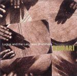 Lugua & The Larubeya Drummers || Bumari